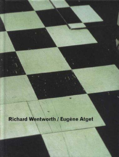 Richard Wentworth / Eugene Atget: Faux Amis