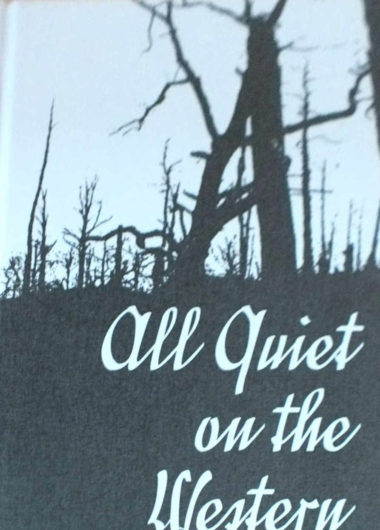 Erich Maria Remarque: All Quiet on the Western Front