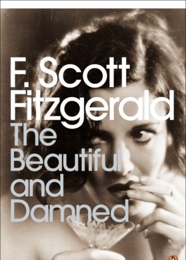 F Scott Fitzgerald: The Beautiful and Damned